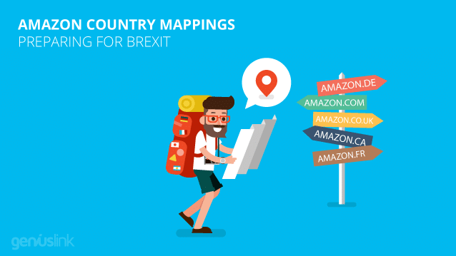 Amazon Country Mappings - Preparing for Brexit